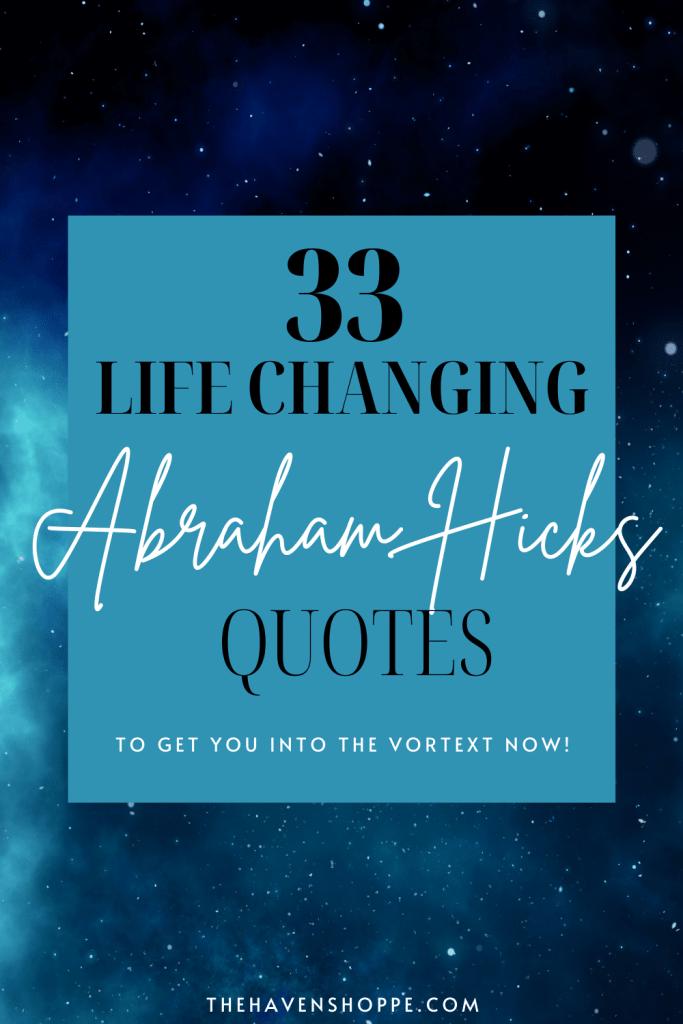 33 Abraham Hicks Quotes pin