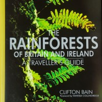 Book review:  'The Rainforests of Britain and Ireland' by Clifton Bain