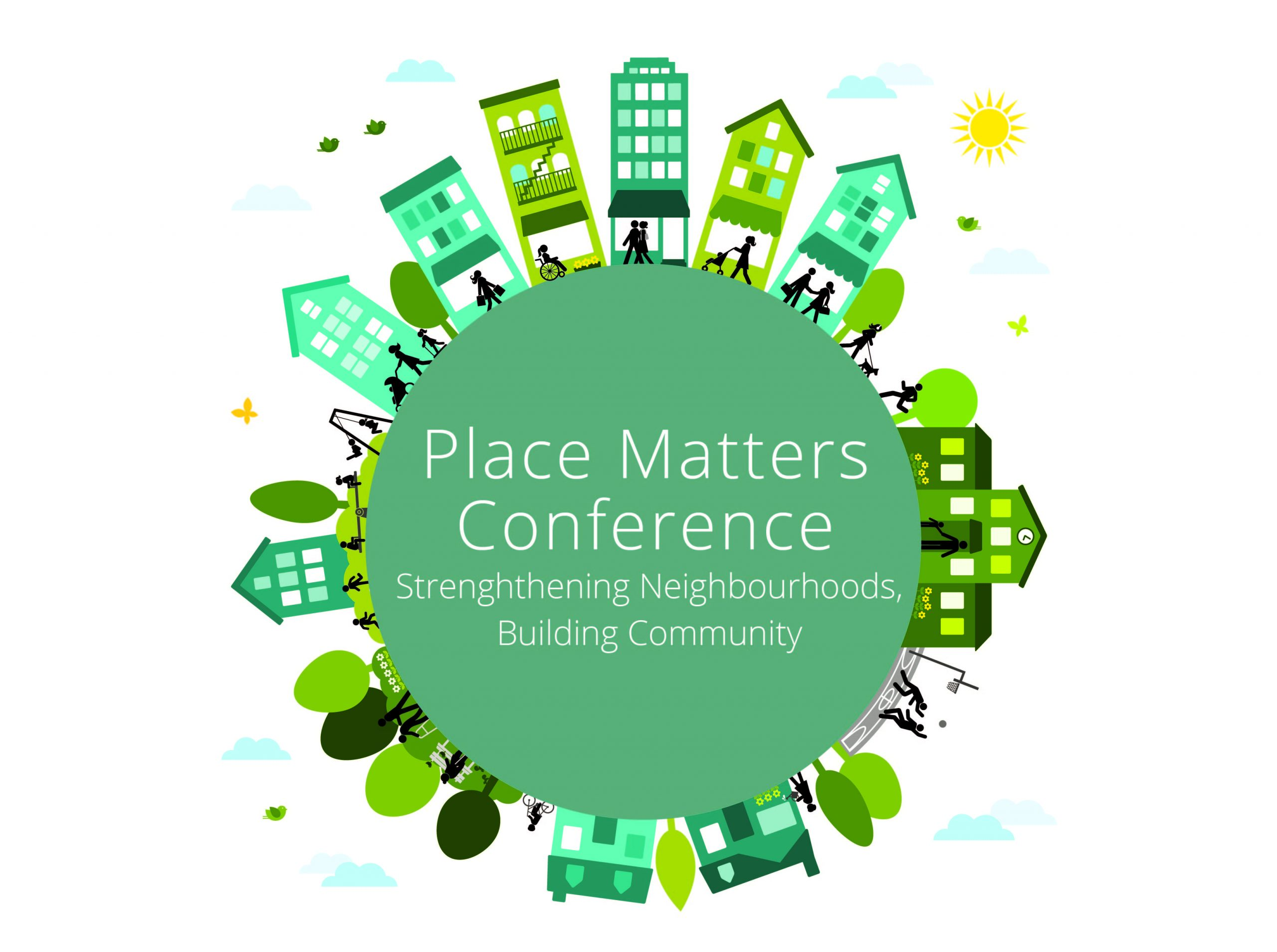 The HEAL's involvement in this year's Place Matters Conference: Strengthening Neighbourhoods, Building Community
