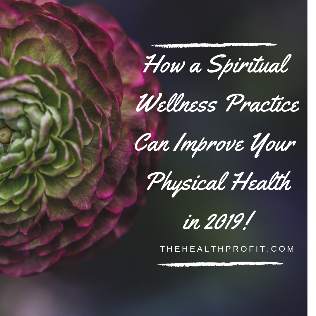 How A Spiritual Wellness Practice Can Improve Your