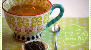 3 Reasons to Drink More Green Tea