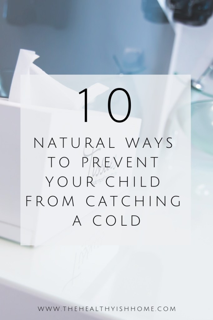 Pinterest Image: Natural ways to prevent colds and the flu