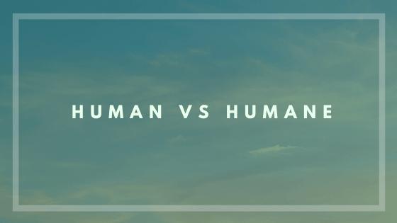 human_vs_humane