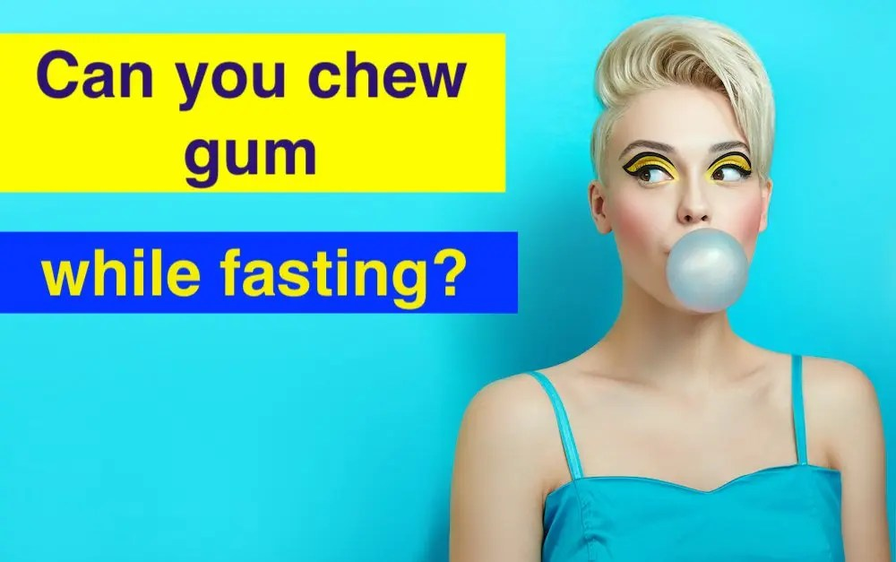 Can you chew gum while intermittent fasting?
