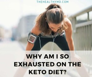 Why am I exhausted on the Keto diet? Doctor explains simple steps to fix keto fatigue