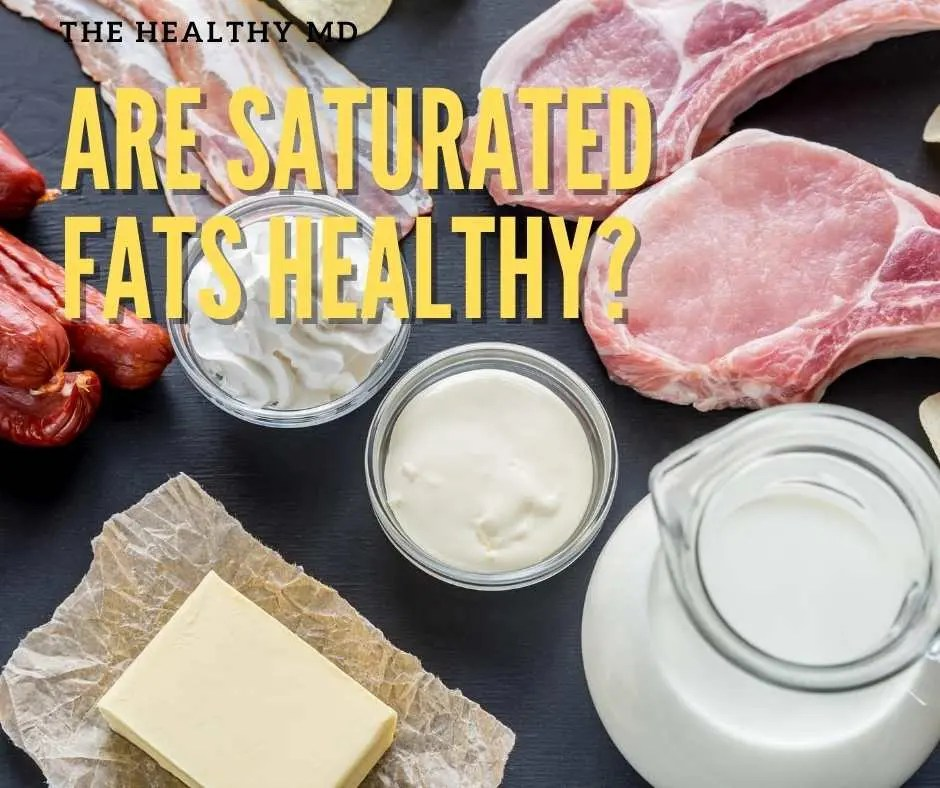 Read more about the article Are Saturated Fats Healthy or Not? The Latest Science