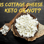 Is Cottage Cheese Keto or Not?