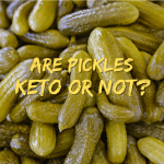 Are Pickles Keto or Not?