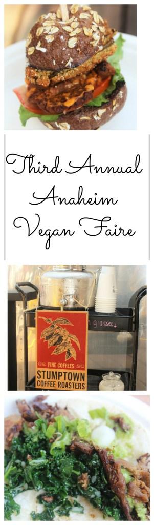 A recap of the Third Annual Anaheim Vegan Faire