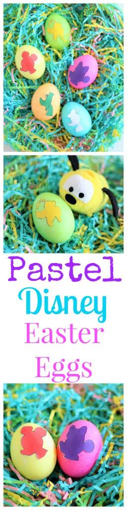 Fab 5 Pastel Disney Easter Eggs - Easy Easter Eggs - Disney Easter - Easy Easter -Easter Egg Template - Disney Family