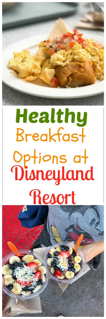 Healthy Breakfast Options at Disneyland Resort - Food Guide to eating vegan, vegetarian, gluten-free, and more at Disneyland !