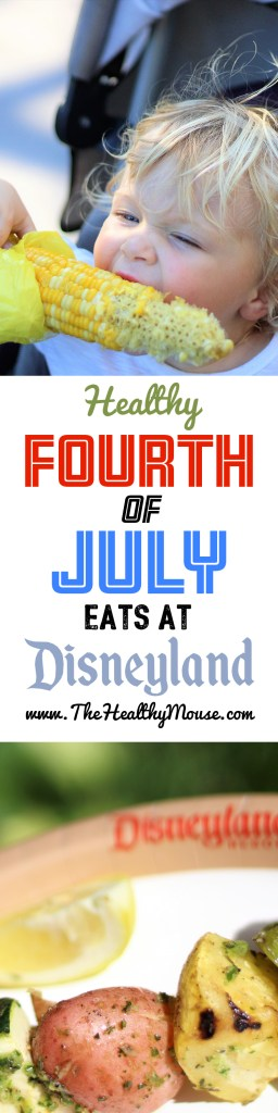 Healthy Fourth of July Eats at Disneyland Resort - Fourth of July at Disneyland - Vegan at Disneyland - Vegan Disney Food - Healthy Disney Food - Eating Healthy at Disneyland