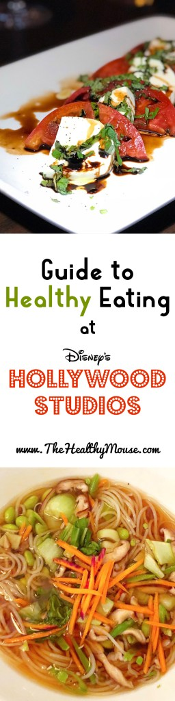Guide to Healthy Eating at Hollywood Studios in Walt Disney World Resort - Vegetarian at Disney World, Vegan at Disney World, and eating healthy at Disney World.