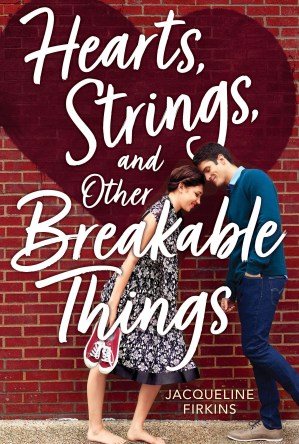 Hearts, Strings, and Other Breakable Things
