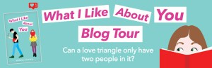 What I Like About You Blog Tour