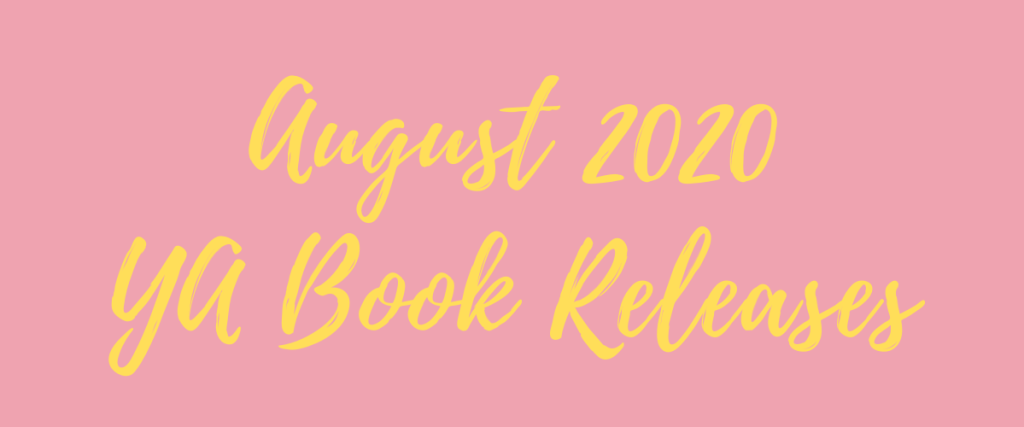 August 2020 Ya Book Releases