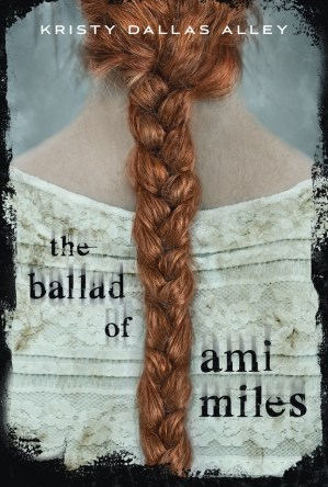 The Ballad of Ami Miles