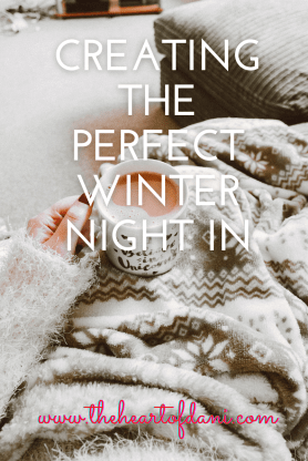 Creating The Perfect Winter Night In