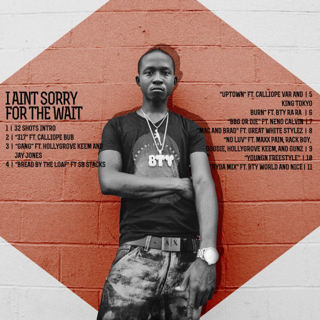 "Tracklisting for ""I Ain't Sorry For the Wait"""
