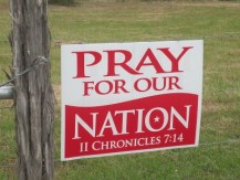 http://commons.wikimedia.org/wiki/File:Pray_for_Our_Nation_sign_IMG_3291.JPG