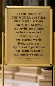 http://en.wikipedia.org/wiki/File:Atheist_sign_Wisconsin_State_Capitol.png