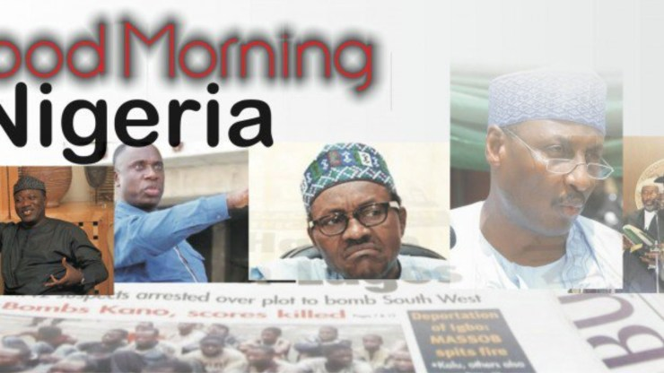 Nigerian News: 10 things you need to know this Monday morning