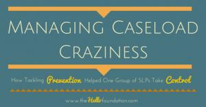 Managing Caseload Craziness