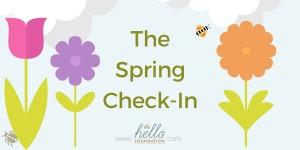 Spring Check-In