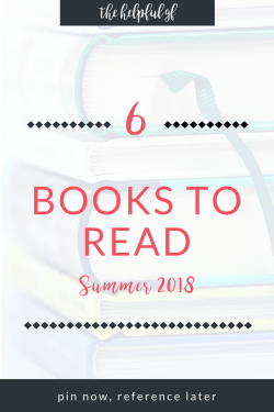 6 Books to Read Summer Reading List