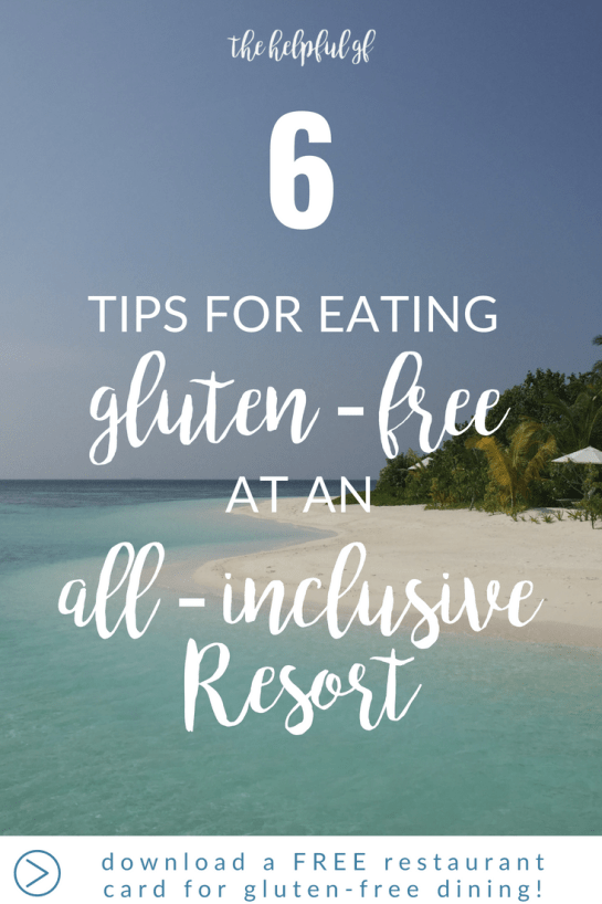 6 tips for eating gluten-free at all-inclusive resorts