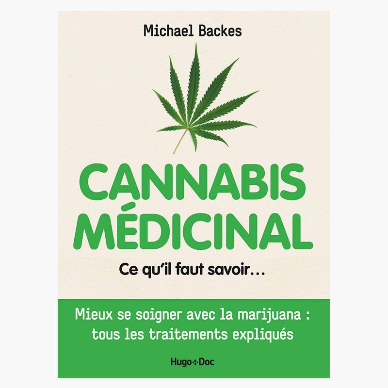 Cannabis médicinal - Michael Backes