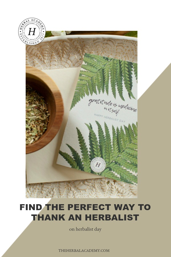 """Find The Perfect Way To Thank An Herbalist On Herbalist Day 2017 