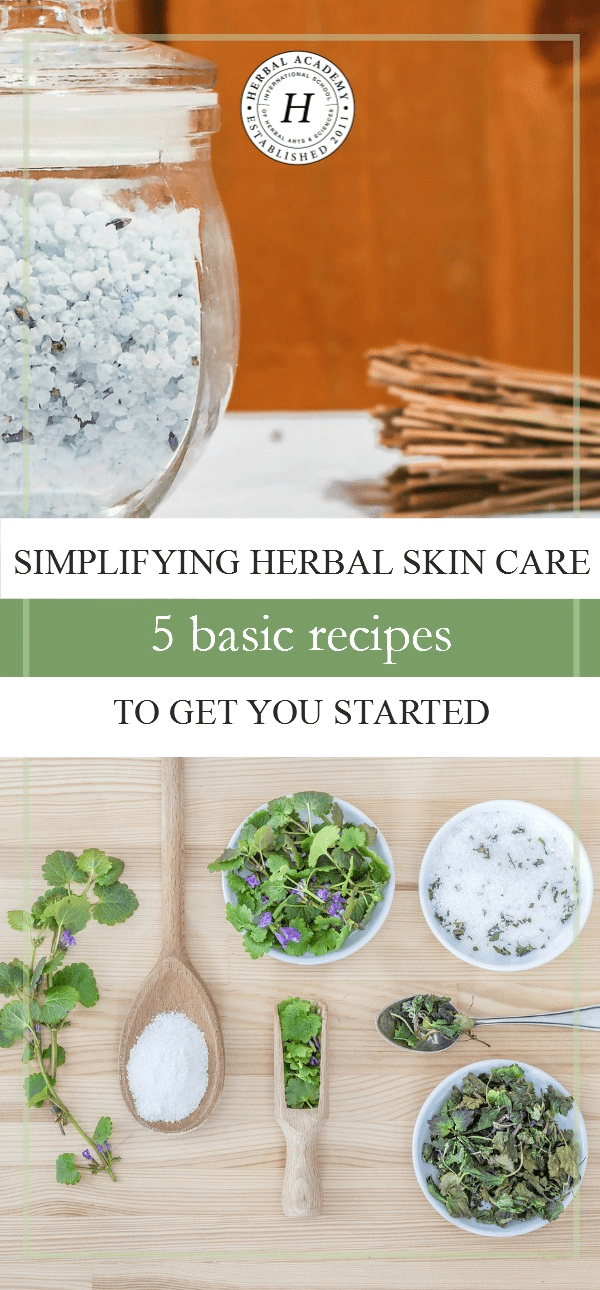 Simplifying Herbal Skin Care 5 Basic Recipes To Get You Started