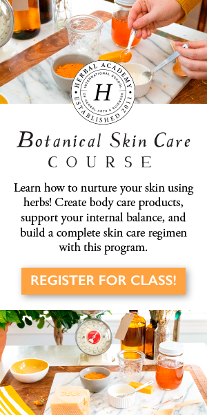 Enroll in the Botanical Skin Care Course with the Herbal Academy