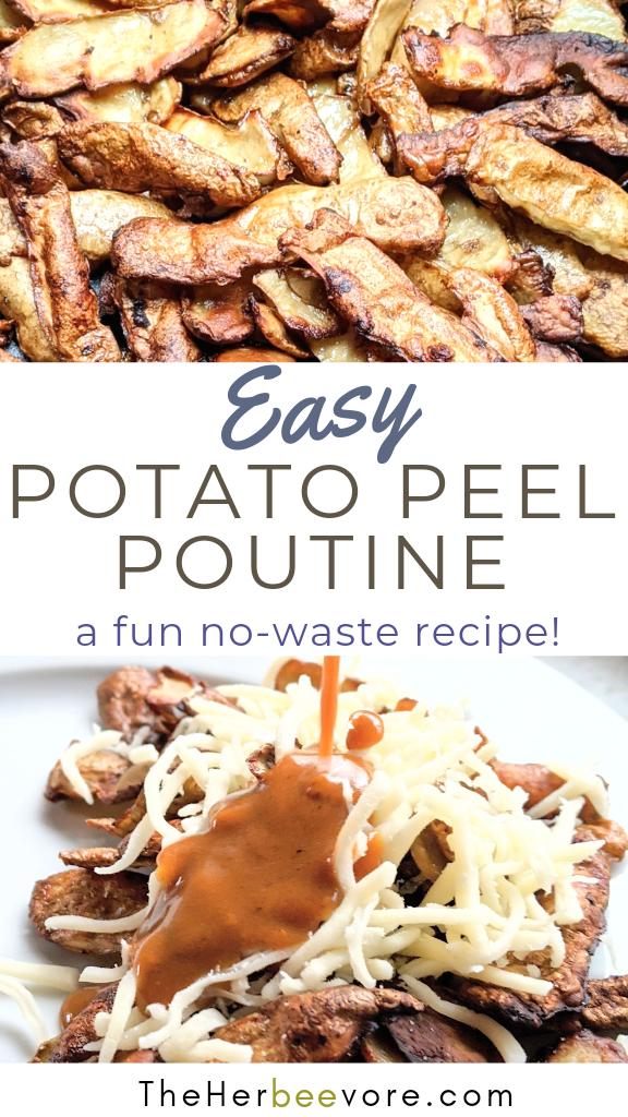 should i save potato peels what to do with potato peels in poutine recipes for potato peels easy ways to eat potato skins