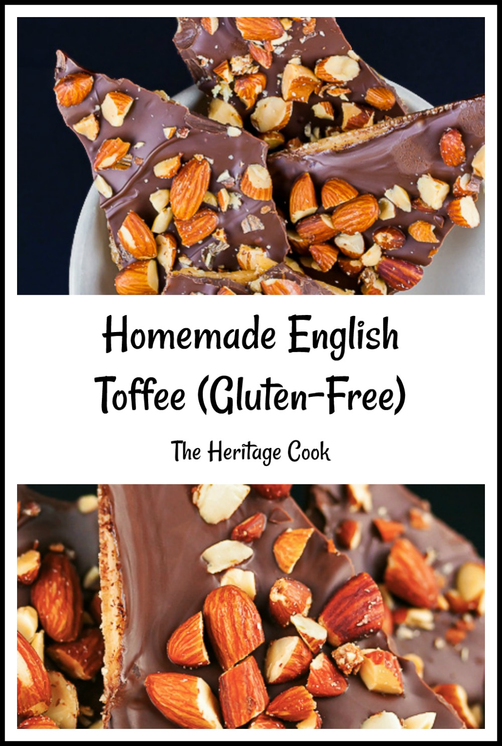 Homemade English Toffee © 2019 Jane Bonacci, The Heritage Cook