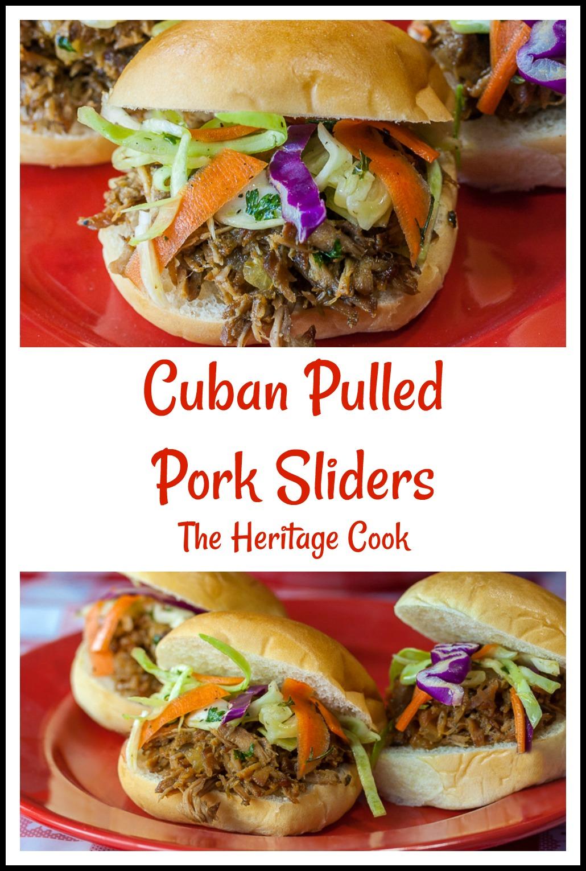 Cuban Pulled Pork Sliders © 2019 Jane Bonacci, The Heritage Cook