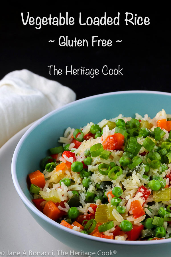 Easy Vegetable Loaded Rice (Gluten Free) © 2019 Jane Bonacci, The Heritage Cook