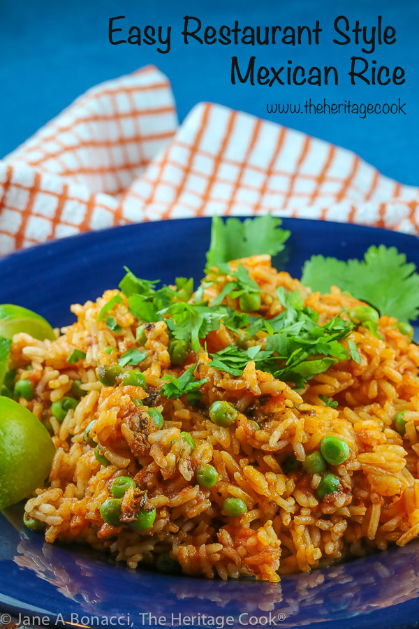 Easy Restaurant Style Mexican Rice © 2019 Jane Bonacci, The Heritage Cook