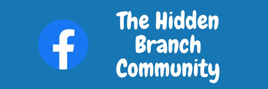 The Hidden Branch Facebook
