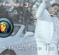 Remake #3 – Drake Started From The Bottom  (Flp Link)