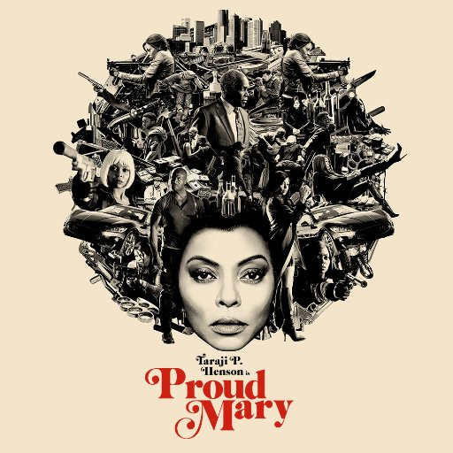 """Proud Mary"": Taraji P. Henson Propels this Passable Action Flick"