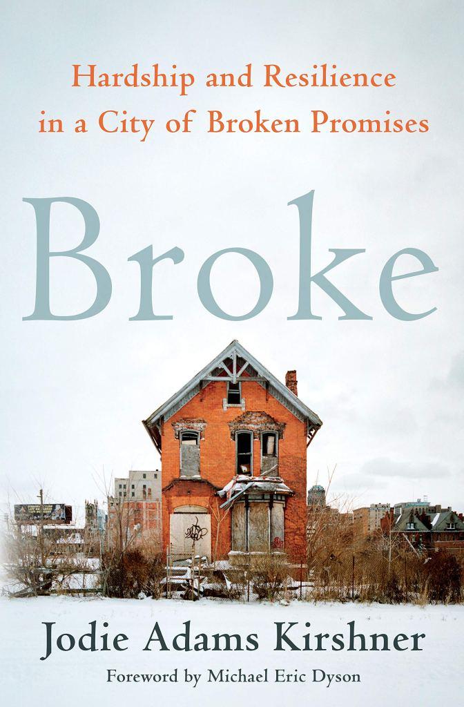 "Jodie Kirshner's ""Broke"" Book Talk Howard U Bookstore: A Story of Detroit's Housing Crisis"