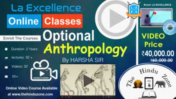 Video Course of Anthropology Optional For UPSC Mains