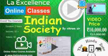 Video Lecture of la excellence Indian Society for UPSC