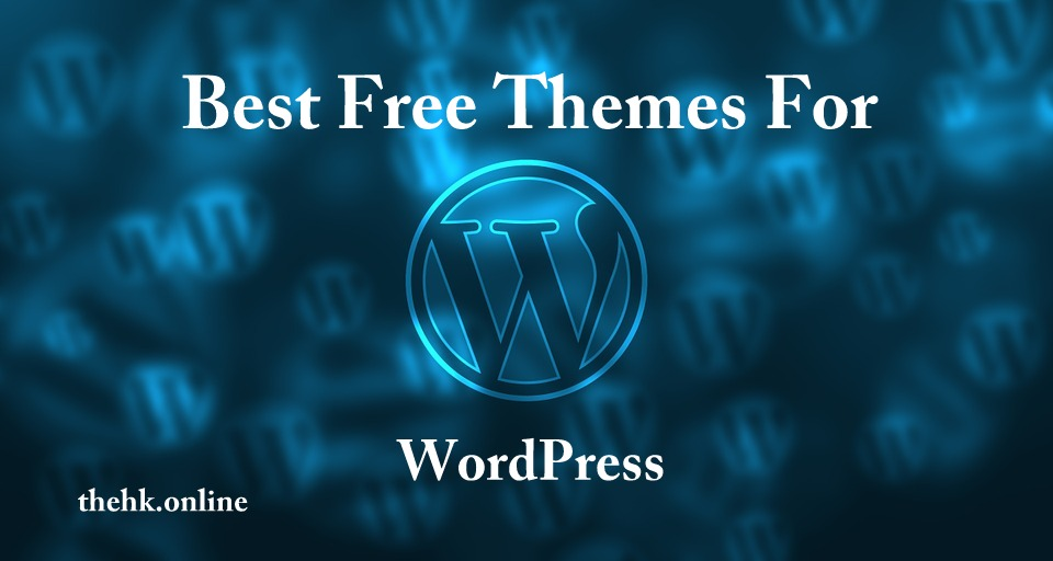 Top 10 Best Free Themes for WordPress
