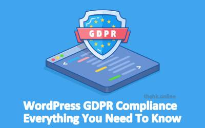 WordPress GDPR Compliance | Everything You Need To Know