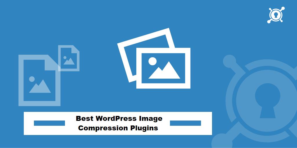 Best WordPress Image Compression Plugins - The HK Online