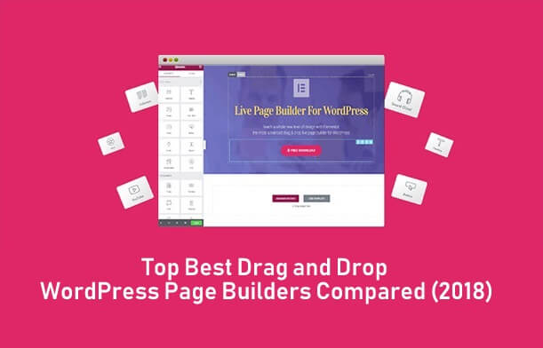 Top Best Drag and Drop WordPress Page Builders Compared (2018)
