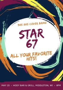 Star 67 at Hody Bar @ Hody Bar and Grill in Middleton, WI | Middleton | WI | United States